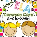 Common Core English Language Arts FREE Back-to-School ebook: Grades K-2