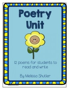 Poetry Unit- 12 poems for your students to read and write