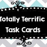 Totally Terrific Task Cards Take a Bow