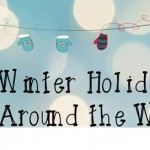 Winter Holidays Around the World