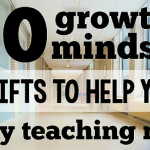 10 Growth Mindset Shifts to Help You Enjoy Teaching More