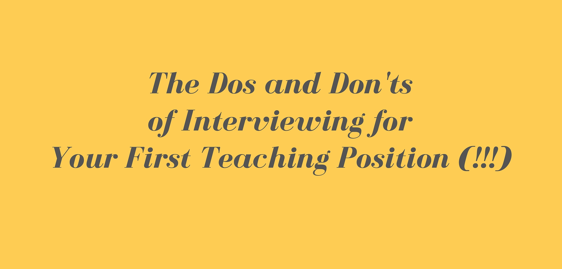 dos and don ts of interviewing