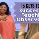 Don't Sweat Your Next Classroom Observation