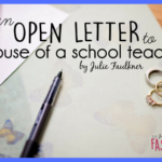 An Open Letter to the Spouse of a School Teacher