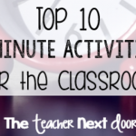 Top 10 Five Minute Activities for the Classroom