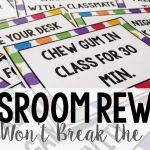 Classroom Rewards That Won't Break the Bank
