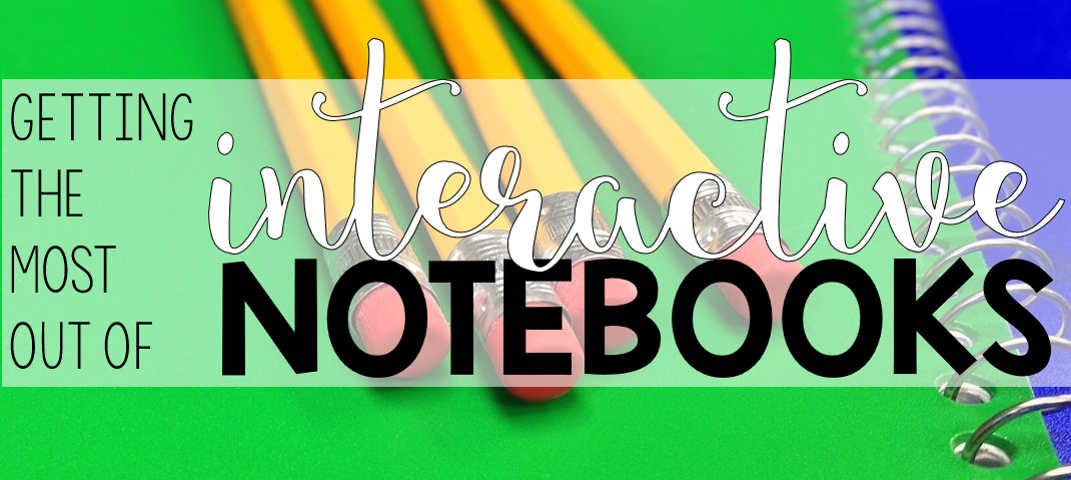 A Teacher-Author shares tips on how to prep, plan, and get started using interactive notebooks (INBs) in your classroom —and keep your students engaged!