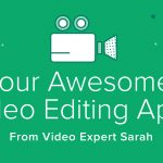 Four Awesome Video Editing Apps