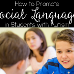 How to Promote Social Language in Students With Autism