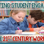 How to Promote Student Engagement with 21st Century Learners