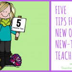 5 Tips for New (or New-To-Grade) Teachers