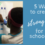 5 Ways to Create a Strong Finish for the School Year