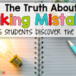 The Top 6 Reasons Students Should Learn to Embrace Their Mistakes