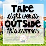 Take Sight Words Outside This Summer