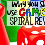 Why You Should Use Games to Spiral the Standards