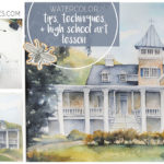 Teaching Watercolor to High Schoolers (When You Don't Know How to Watercolor)